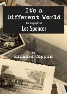 It's a Different World The Biography of Les Spencer